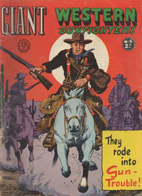 Cover Thumbnail for Giant Western Gunfighters (Horwitz, 1962 series) #6