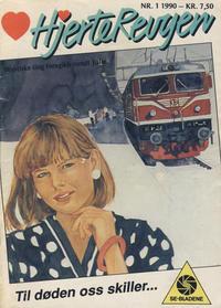 Cover Thumbnail for Hjerterevyen (Serieforlaget / Se-Bladene / Stabenfeldt, 1960 series) #1/1990