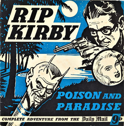 Cover for Rip Kirby: Poison and Paradise (Daily Mail, 1950 ? series)
