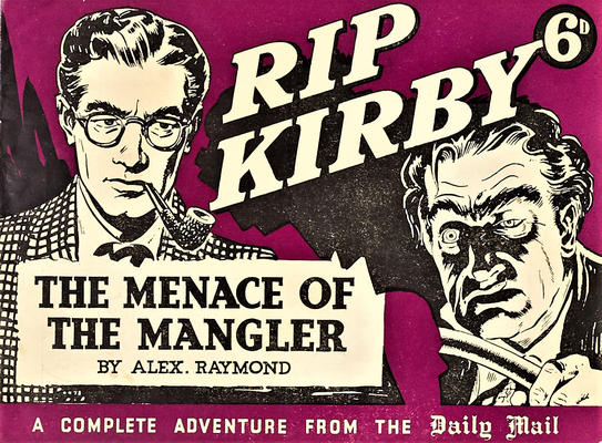 Cover for Rip Kirby: The Menace of the Mangler (Daily Mail, 1950 ? series)