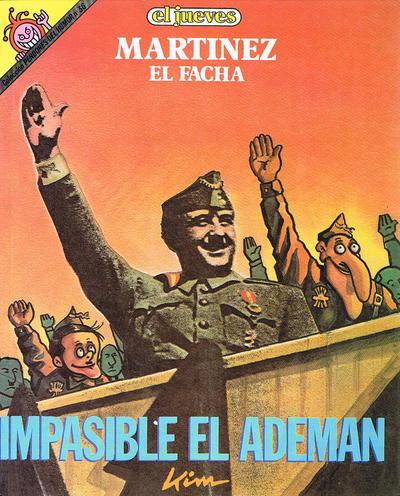 Cover for Pendones del humor (Ediciones El Jueves, 1983 series) #36 - Martínez el Facha - Impasible el ademán
