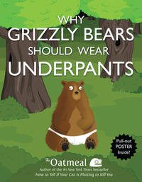 Cover Thumbnail for Why Grizzly Bears Should Wear Underpants (Andrews McMeel, 2013 series)