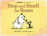 Cover Thumbnail for Stop and Smell the Roses [Mutts] (Andrews McMeel, 2009 series)