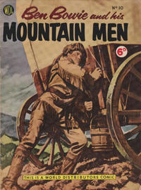 Cover Thumbnail for Ben Bowie and His Mountain Men (World Distributors, 1955 series) #10