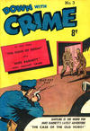 Cover for Down with Crime (Cleland, 1950 ? series) #3