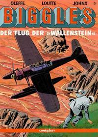 """Cover Thumbnail for Biggles (comicplus+, 1992 series) #5 - Der Flug der """"Wallenstein"""""""