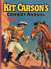 Cover for Kit Carson's Cowboy Annual (Amalgamated Press, 1954 ? series) #1956