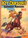 Cover for Kit Carson's Cowboy Annual (Amalgamated Press, 1954 ? series) #1955