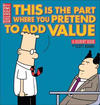 Cover for Dilbert (Andrews McMeel, 1994 ? series) #31 - This Is the Part Where You Pretend to Add Value