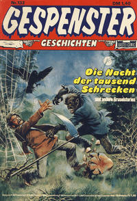 Cover Thumbnail for Gespenster Geschichten (Bastei Verlag, 1974 series) #132