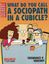 Cover for Dilbert (Andrews McMeel, 1994 ? series) #20 - What Do You Call A Sociopath In A Cubicle? Answer: A Coworker