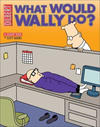 Cover for Dilbert (Andrews McMeel, 1994 ? series) #27 - What Would Wally Do?