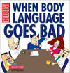 Cover for Dilbert (Andrews McMeel, 1994 ? series) #21 - When Body Language Goes Bad
