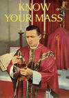 Cover for Know Your Mass (Catechetical Guild Educational Society, 1954 series) #303 [1958]