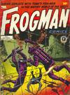Cover for Frogman Comics (Thorpe & Porter, 1952 series) #1