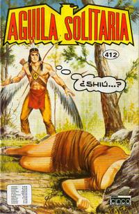 Cover Thumbnail for Aguila Solitaria (Editora Cinco, 1976 ? series) #412
