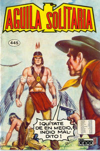 Cover Thumbnail for Aguila Solitaria (Editora Cinco, 1976 ? series) #445