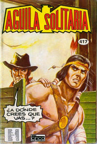 Cover Thumbnail for Aguila Solitaria (Editora Cinco, 1976 ? series) #417
