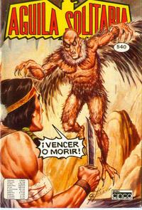 Cover Thumbnail for Aguila Solitaria (Editora Cinco, 1976 ? series) #540