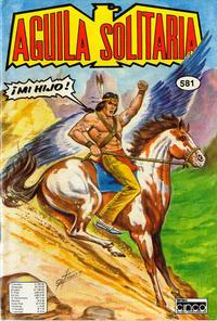 Cover Thumbnail for Aguila Solitaria (Editora Cinco, 1976 ? series) #581
