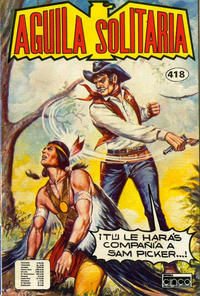 Cover Thumbnail for Aguila Solitaria (Editora Cinco, 1976 ? series) #418