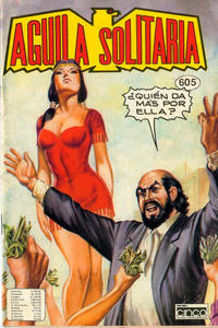 Cover Thumbnail for Aguila Solitaria (Editora Cinco, 1976 ? series) #605