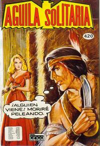 Cover Thumbnail for Aguila Solitaria (Editora Cinco, 1976 ? series) #420