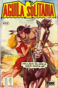 Cover Thumbnail for Aguila Solitaria (Editora Cinco, 1976 ? series) #422