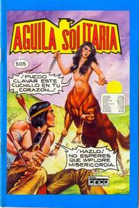 Cover Thumbnail for Aguila Solitaria (Editora Cinco, 1976 ? series) #505
