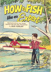 Cover Thumbnail for How to Fish Like An Expert (1960 series)  [Non-ad]