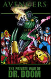 Cover Thumbnail for Avengers: The Private War of Dr. Doom (2012 series)  [premiere edition]