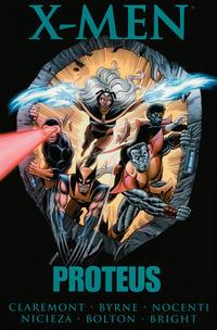 Cover Thumbnail for X-Men: Proteus (Marvel, 2009 series)  [Premiere Edition]