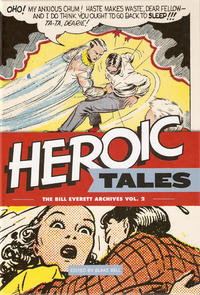 Cover Thumbnail for The Bill Everett Archives (Fantagraphics, 2011 series) #2 - Heroic Tales