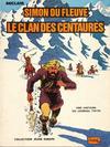 Cover for Jeune Europe [Collection Jeune Europe] (Le Lombard, 1960 series) #106 - Simon du Fleuve - Le Clan des Centaures