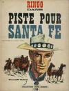 Cover for Jeune Europe [Collection Jeune Europe] (Le Lombard, 1960 series) #47 - Ringo dans Piste pour Santa Fe