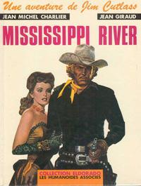 Cover Thumbnail for Jim Cutlass (Les Humanoïdes Associés, 1979 series) #1 - Mississippi River