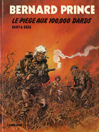 Cover Thumbnail for Bernard Prince (Le Lombard, 1969 series) #14 - Le piège aux 100.000 dards