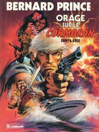 Cover Thumbnail for Bernard Prince (Le Lombard, 1969 series) #15 - Orage sur le Cormoran