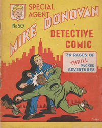 Cover Thumbnail for Special Agent Mike Donovan Detective Comic (Arnold Book Company, 1950 ? series) #50