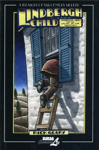 Cover Thumbnail for The Lindbergh Child (A Treasury of XXth Century Murder) (NBM, 2008 series)