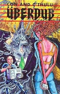 Cover Thumbnail for Con and C'thulu: Uberdub (MU Press, 1996 series)