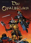 Cover for Die Opalwälder (Kult Editionen, 2005 series) #6 - Der Fluch des Pontifex