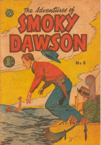 Cover Thumbnail for The Adventures of Smoky Dawson (K. G. Murray, 1956 ? series) #8