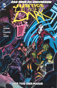 Cover Thumbnail for Justice League Dark (Panini Deutschland, 2012 series) #3 - Der Tod der Magie
