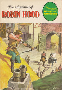 Cover Thumbnail for King Classics (King Features, 1977 series) #4 - The Adventures of Robin Hood [Red Title]