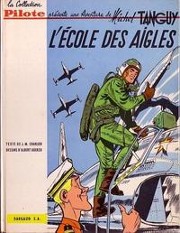 Cover Thumbnail for Tanguy et Laverdure (Dargaud, 1961 series) #1 - L'école des aigles
