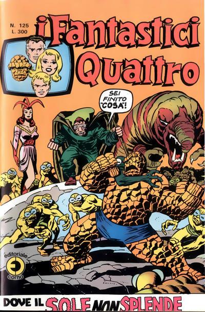 Cover for I Fantastici Quattro (Editoriale Corno, 1971 series) #125