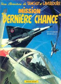 Cover Thumbnail for Tanguy et Laverdure (Dargaud éditions, 1961 series) #17 - Mission dernière chance