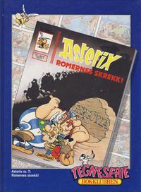 Cover Thumbnail for Asterix [Tegneserie Bokklubben] (Hjemmet / Egmont, 1992 series) #7 - Romernes skrekk!
