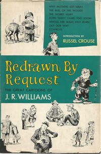 Cover Thumbnail for Redrawn by Request: The Great Cartoons of J. R. Williams (Hanover House, 1955 series)